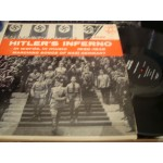 Hitler's Inferno - In Words, In Music 1932-1945 - Marching Songs Of Nazi Germany /  aDOLF HITLER SPEAKS IN ROM A-VIENNA Etc