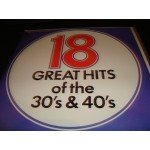 18 Greatest Hits of the 30's & 40's