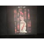 Act Up - Εν τουτω νικα /Στερεο νοβα / τρυπες κλπ.