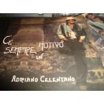 Adriano Celentano - C' E Sempre un Motivo