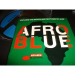 Afro Blue / Explore the roots and Rhythms of Jazz