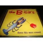 B-52's - The Best of / dance this mess around