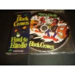 Black Crowes - Hard To Handle