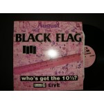Black Flag - Who's got the 10..