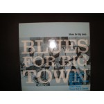 Blues for big town / Various