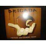 Brigada - Μεγαλο δαγκωμενο μηλο