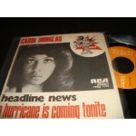 Carol Douglas - A Hurricane is coming tonite / headline news
