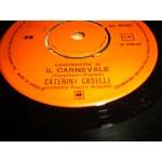 Caterina Caselli - Il Carnevale / La Nuvola