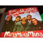 Celibate Rifles - Mina Mina Mina