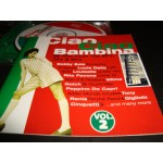 Ciao Ciao Bambina Vol 2 / 32 Hits from 60s 70s & 80s