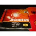 Club Connexion - 26 CLUB anthems for the Millennium Dancefloors