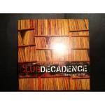 Club / Decadence - various by [ Σπυρος Τρουσας }