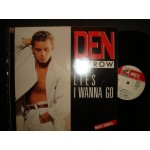 Den Harrow - Lies / I Wanna go