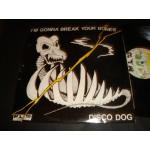 Disco Dog - I'm Gonna Break Your Bones