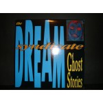 Dream Syndicate - Chost Stories