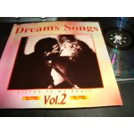 Dreams Songs Vol 2 / Listen to my Heart