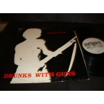 Drunks With Guns - Second Verses