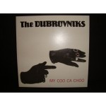 Dubrovniks - My Coo Ca Choo