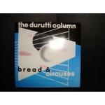 Durutti Column - bread & circuses