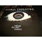 Ford Theatre - trilogy for the masses