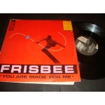 Frisbee - You Are Made For Me