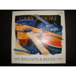 Gary moore - Ballads and blues 1982 - 1994