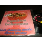 Hamilton Bohannon - Foot Stompin Music / Disco Stomp