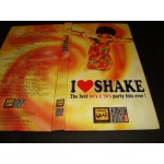 I Love Shake - the best 60's & 70's Party hits ever