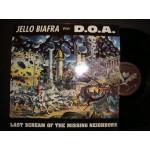 Jello Biafra with DOA - Last scream of the missing neighbors