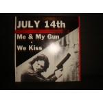July 14th - Me & My Gun
