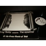 King Tubby meets the Upsetter / at the Grass Roots of Dub