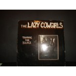 Lazy Cowgirls - Tapping The Source