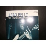 Lead Belly - The Tradition Masters