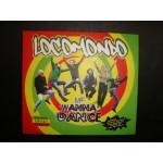 Locomondo - Me Wanna Dance