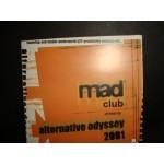 Mad club presents - alternative odyssey 2001