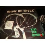 Magic De Spell - Kiss the Mirror
