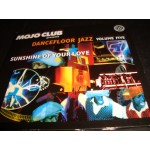 Mojo Club vol Five - Sunshine of your love