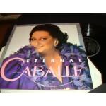 Montserrat Caballe - Eternal Caballe