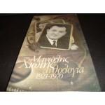 Μανωλης Χιωτης - Ανθολογια 1921-1970